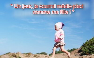 Un jour je courrai comme ma fille !